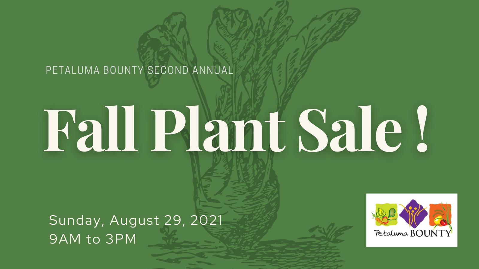 Petaluma Bounty Farm's 2021 Fall Plant Sale is scheduled for August 29.